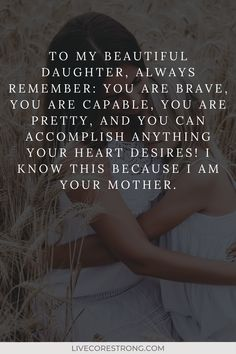 Proud Of My Daughter, Mom Quotes From Daughter, Birthday Quotes For Daughter, Mother Daughter Quotes, Mother Daughter Relationships, Daughter Quotes Funny, Dear Daughter, Beautiful Daughter Quotes, Mothers Love Quotes