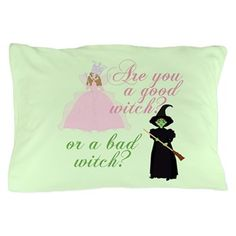 Good or Bad Witch Pillow Case. Gift for a Wizard of Oz fan. Are you a good witch or a bad witch? Image of pretty Glinda on a mint green background.