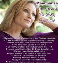 Menopause - Step Forward ♥ Get Healthy ♥ Feel Great