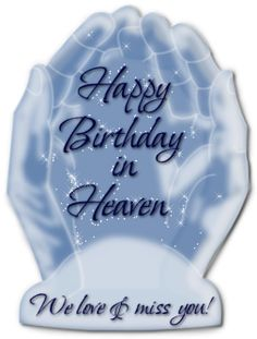 Happy birthday in heaven images quotes for friend brother sister daughter son wife husband uncle aunt grandmother grandfather.Wishing someone a happy birthday in heaven. Birthday In Heaven Daddy, Birthday In Heaven Quotes, Happy Heavenly Birthday, Mom In Heaven, Happy Birthday Brother, Sister Birthday Quotes, Happy Birthday Images, Birthday Messages, Happy Birthday Wishes