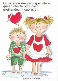 La persona davvero speciale è quella che non sa di esserlo… che fa ogni cosa mettendoci il cuore. .che non dà per ricevere,ma per il solo piacere di vederti ...