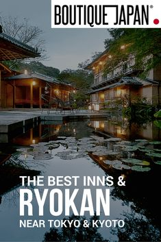 There's nothing more relaxing than a luxurious traditional ryokan stay. These authentic ryokans are perfect for a 1-2 night stay in between Tokyo and Kyoto. #JapanTravelWebsite