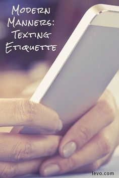 Electronic communication is handy, but its rules can be hard to decipher. Here's how to use the right texting etiquette.