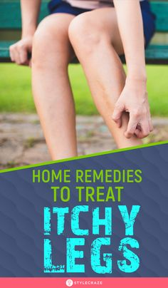From poor hygiene to underlying medical conditions, several factors result in itchy lower legs. Read on for remedies and prevention tips. Itching Remedies, Rashes Remedies, Foot Remedies, Health Remedies, Itchy Legs, Itchy Rash, Skin Rash, Itching On Legs, Health
