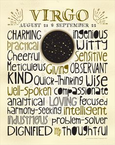 Interesting.....not that i believe this stuff, but this is pretty accurate Zodiac - Virgo - 11x14 Poster Art Print. $19.00, via Etsy.