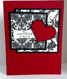 For Everything You Are To Me by donnaks - Cards and Paper Crafts at Splitcoaststampers Valentines Day Cards Handmade, Greeting Cards Handmade, Scrapbooking, Scrapbook Cards, Heart Cards, Card Sketches, Halloween Cards, Card Tags, Anniversary Cards