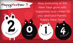 """May everybody of this new year glow with happiness and cheer for you and your family. """"HAPPY NEW YEAR!!"""""""