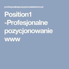 Position1 -Profesjonalne pozycjonowanie  www