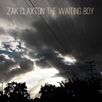The Waiting Boy von Zak Claxton auf SoundCloud