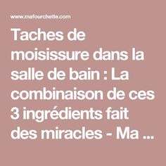 Taches de moisissure dans la salle de bain : La combinaison de ces 3 ingrédients fait des miracles - Ma Fourchette