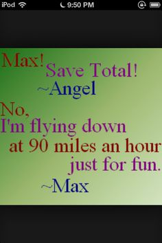 She is so sarcastic, i love her. Max <3 <3 <3