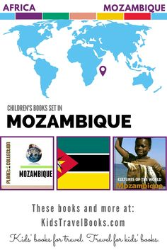 Children's Books Set in Mozambique - Kids Travel Books Children's Books, New Books, Good Books, Travel Books, Book Themes, Activities To Do, Stories For Kids, Travel With Kids, Book Lists