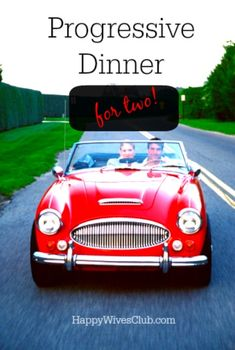 Progressive Dinner for Two! - Happy Wives Club
