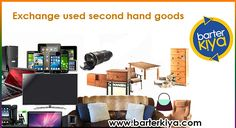 Barterkiya is India's No.1 Bartering website to exchange your unwanted used goods. List your wish-list to exchange @ www.barterkiya.com