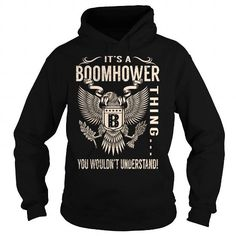 Its a BOOMHOWER Thing You Wouldnt Understand - Last Name, Surname T-Shirt (Eagle) #name #tshirts #BOOMHOWER #gift #ideas #Popular #Everything #Videos #Shop #Animals #pets #Architecture #Art #Cars #motorcycles #Celebrities #DIY #crafts #Design #Education #Entertainment #Food #drink #Gardening #Geek #Hair #beauty #Health #fitness #History #Holidays #events #Home decor #Humor #Illustrations #posters #Kids #parenting #Men #Outdoors #Photography #Products #Quotes #Science #nature #Sports #Tattoos…