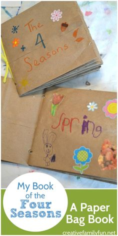 My Book of the Four Seasons: A Paper Bag Book. This fun craft for kids…