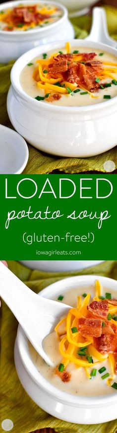 Loaded Potato Soup is thick, creamy, and gluten-free, plus it's loaded with delicious add-ins like bacon, sharp cheddar cheese, and chives! | http://iowagirleats.com (Gluten Free Recipes Celiac)