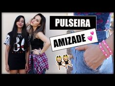 DIY: Pulseira da Amizade ❤ - YouTube                                                                                                                                                      Mais