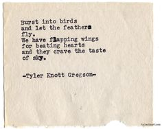 Typewriter Series #923 by Tyler Knott Gregson *It's official, my book, Chasers of the Light, is out! You can order it through Amazon, Barnes and Noble, IndieBound , Books-A-Million , Paper Source or Anthropologie *