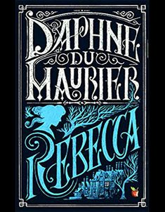 Buy Rebecca by Daphne Du Maurier at Mighty Ape NZ. On a trip to the South of France, the shy heroine of Rebecca falls in love with Maxim de Winter, a handsome widower. Although his proposal comes as a . Book Cover Art, Book Cover Design, Book Design, Book Art, Good Books, Books To Read, My Books, Rebecca Daphne Du Maurier, Best Horrors