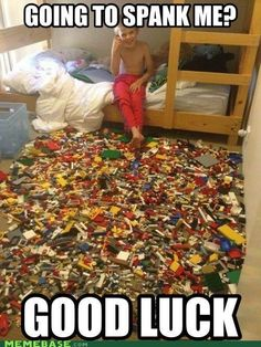 Hahha! Nothing more painful than stepping on a dang lego.