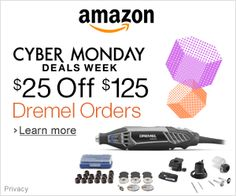 Cyber Monday – Save $25 Off $125 Dremel Orders