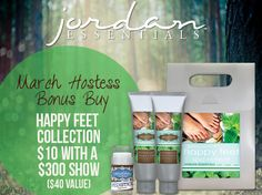Are your feet ready for Spring? Be one of our fabulous Hostesses in March and get your feet Spring ready! Our Hostesses will receive our Happy Feet Collection for only $10 with any $300 show. Schedule one with your Consultant today or visit www.jordanessentials.com to locate a Consultant near you!