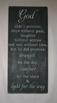 God  didn't promise days without pain  by CottageSignShoppe, $75.00