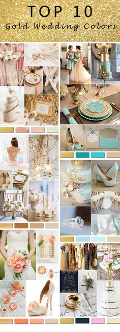 Top 10 Gold Wedding Colors-gold and teal, rose gold, gold and blue, gold and peach, gold and navy blue...