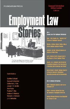 Estreicher and Lester's Employment Law Stories by Samuel Estreicher. $18.91. Publisher: Foundation Press; 1 edition (May 12, 2010). 281 pages