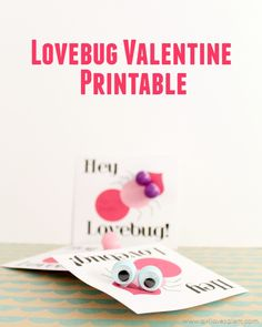 Lovebug Valentine Free Printable on www.girllovesglam.com