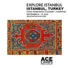 EXPLORE ISTANBUL   Istanbul, Turkey   Tour, Workshop, Culinary + Shopping   September 8 - 15, 2016
