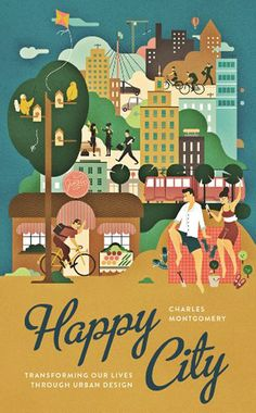Charles Montgomery - Happy City