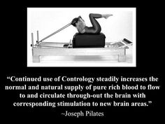 Great quote from Joseph Pilates