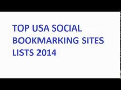 Get the latest top social bookmarking sites lists 2014.