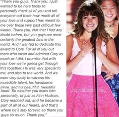 Lea, you are such an amazingly strong person and an incredible role model.  Cory was and still is a huge inspiration to me, and you are so strong for being the person that you are.  I suffered a loss along with the Gleeks, the Glee Cast lost someone, Cory's family and friends outside television, and you lost your fiance.  You are so strong, thank you for everything babe <3