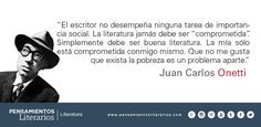 Juan Carlos Onetti. Sobre el rol del escritor.