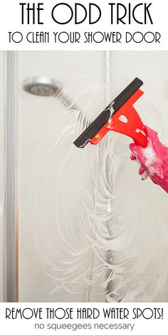 how to clean a shower door. The odd trick that actually works using something from the laundry room!