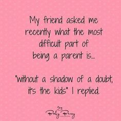 30 Funny Quotes For Real Parents – Funnyfoto | Funny Pictures - Videos - Gifs - Page 15
