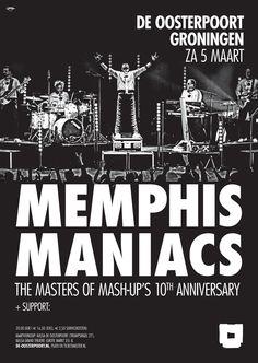 Memphis Maniacs viert tien jaar van mash-up mania! Eind 2005 repeteerden de Maniacs voor het eerst en in 2006 volgde de eerste gig. Vandaar dat 2016 voor de band volledig in het teken zal staan van deze bijzondere mijlpaal en daar hoort natuurlijk een feestelijke jubileum-clubtour van de 'Masters of the Mash-Up' bij!