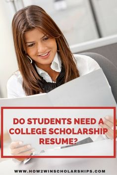 Do students need a college scholarship resume?