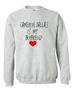 Cameron Dallas is my Boyfriend Crewneck Sweatshirt