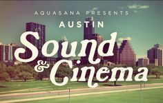 Summer 2013 Austin Sound & Cinema will feature live music paired with movies on The Long Center lawn.