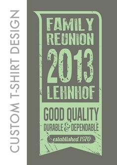 Family Reunion Shirt Custom Graphic Design by ewindbiglerdesign