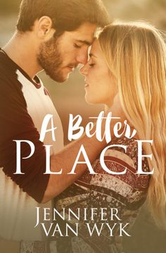 A Better Place by Jennifer Van Wyk