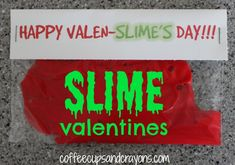 Slime Valentines for Kids.  Complete instructions for how to make slime in the post along with a free printable! {From Coffee Cups and Crayons}