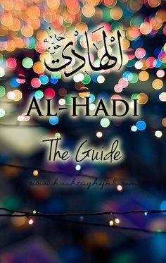 Allah is al-Hadi, the Guide