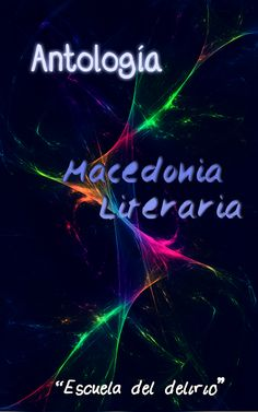 "Antología ""Macedonia Literaria"""