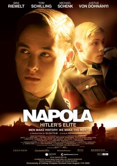Napola is a 2004 German drama film written and directed by Dennis Gansel starring  Max Riemelt, Tom Schilling and Devid Striesow