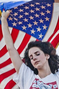 Lana Del Rey- I think she's amazing and I love her music